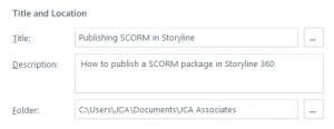 Articulate Storyline basic publishing info
